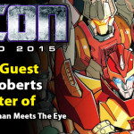 Transformers Writer James Roberts to attend TFcon Toronto 2015